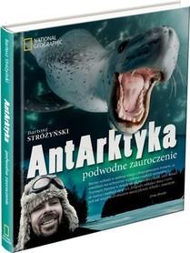 ANTARKTYKA podwodne zauroczenie Bartosz Stróżyński NATIONAL GEOGRAPHIC