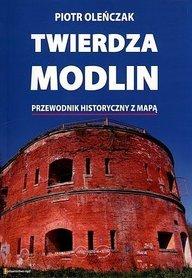 TWIERDZA MODLIN przewodnik historyczny z mapą RAJD