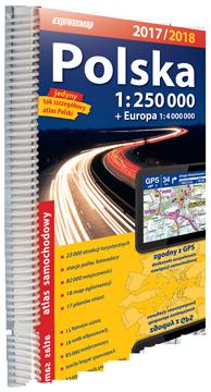 POLSKA ATLAS samochodowy 1:250 000 + EUROPA 2017/2018  EXPRESSMAP