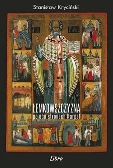 Łemkowszczyzna po obu stronach Karpat -  Stanisław Kryciński LIBRA