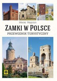 ZAMKI W POLSCE przewodnik turystyczny RM 2019