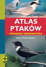 ATLAS PTAKÓW PORADNIK OBSERWATORA RM