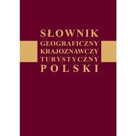 SŁOWNIK geograficzny krajoznawczy turystyczny POLSKI - APT