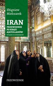 IRAN NOWOCZESNYCH AJATOLLAHÓW przewodnik Sorus 2019