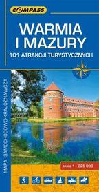 WARMIA I MAZURY 101 Atrakcji Turystycznych 1:225 000 COMPASS