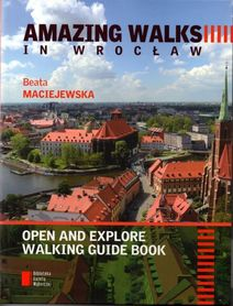 AMAZING WALKS IN WROCŁAW - AGORA 2016