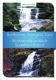 WODOSPADY POLSKICH SUDETÓW I KARPAT wydawnictwo CM