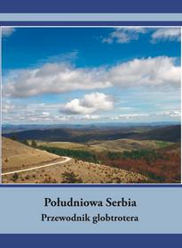 SERBIA POŁUDNIOWA przewodnik GLOBTROTER 2015
