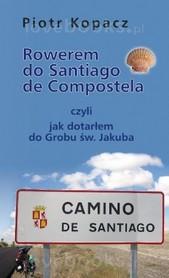 Rowerem do Santiago de Compostela - Piotr Kopacz VECTRA