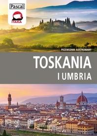 TOSKANIA I UMBRIA ilustrowany przewodnik PASCAL 2015