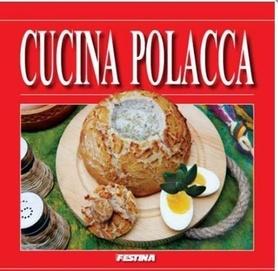POLSKA KUCHNIA książka kucharska FESTINA j.włoski