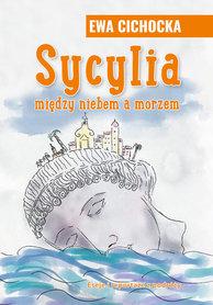 SYCYLIA między niebem a morzem EWA CICHOCKA BERNARDINUM