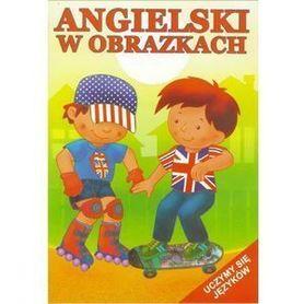 ANGIELSKI W OBRAZKACH książka dla dzieci 2015 CZ.2