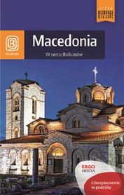 MACEDONIA W sercu Bałkanów PRZEWODNIK BEZDROŻA 2016