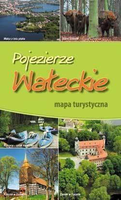 POJEZIERZE WAŁECKIE mapa turystyczna 1:125 000 BIK