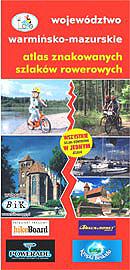 WOJEWÓDZTWO WARMIŃSKO-MAZURSKIE atlas rowerowy BIK