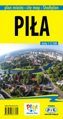 PIŁA I POWIAT PILSKI plan miasta i mapa 1:12 500 BIK