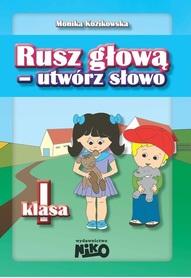 RUSZ GŁOWĄ - UTWÓRZ SŁOWO KLASA 1 wyd. NIKO