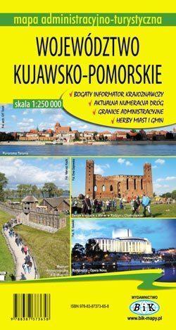 WOJEWÓDZTWO KUJAWSKO-POMORSKIE mapa administracyjno-turystyczna 1:250 000 wyd. BiK