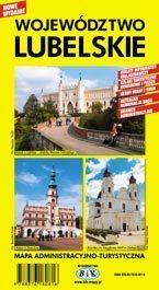 WOJEWÓDZTWO LUBELSKIE mapa administracyjno-turystyczna 1:300 000 wyd. BiK