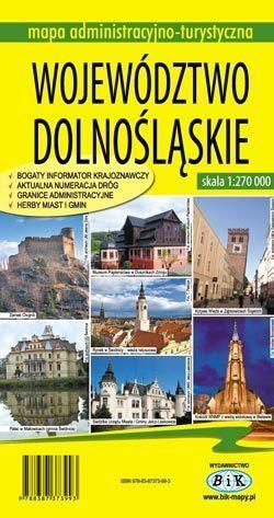 WOJEWÓDZTWO DOLNOŚLĄSKIE mapa administracyjno-turystyczna 1:270 000 wyd. BiK