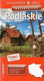 PODLASKIE przewodnik + atlas POLSKA NIEZWYKŁA DEMART 2019