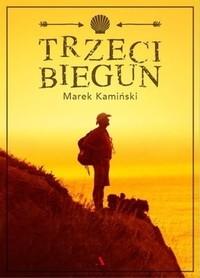 TRZECI BIEGUN Marek Kamiński AGORA