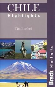 CHILE HIGHLIGHTS przewodnik turystyczny BRADT
