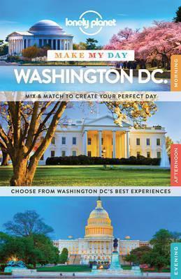 WASZYNGTON DC przewodnik MAKE MY DAY LONELY PLANET
