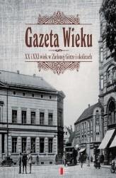 GAZETA XX i XXI WIEK w Zielonej Górze i okolicach AGORA 2016