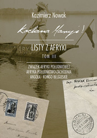 KOCHANA MARYŚ - LISTY Z AFRYKI TOM III K.NOWAK SORUS 2016
