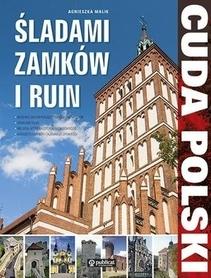 CUDA POLSKI - ŚLADAMI ZAMKÓW I RUIN wydawnictwo PUBLICAT