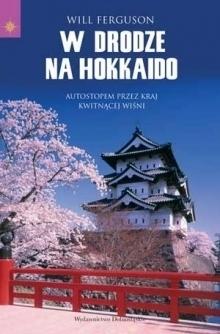 W DRODZE NA HOKKAIDO wydawnictwo PUBLICAT