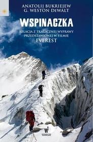 WSPINACZKA relacja z wyprawy (filmu Everest) wydawnictwo PUBLICAT