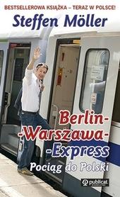 BERLIN-WARSZAWA-EXPRESS Pociąg do Polski wydawnictwo PUBLICAT