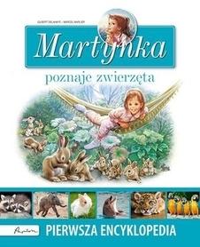 MARTYNKA POZNAJE ZWIERZĘTA encyklopedia wydawnictwo PUBLICAT