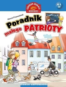 PORADNIK MAŁEGO PATRIOTY wydawnictwo PUBLICAT