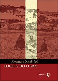 PODRÓŻ DO LHASY wyd. DIALOG