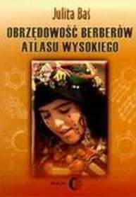 OBRZĘDOWOŚĆ BERBERÓW ATLASU WYSOKIEGO wyd. DIALOG