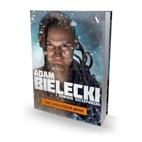 SPOD ZAMARZNIĘTYCH POWIEK Adam Bielecki i Dominik Szczepański AGORA 2017