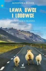 LAWA OWCE I LODOWCE ZADZIWIAJĄCA ISLANDIA wyd. PUBLICAT