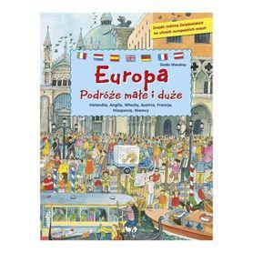 EUROPA PODRÓŻE MAŁE I DUŻE Książka edukacyjna dla dzieci wyd. DEBIT
