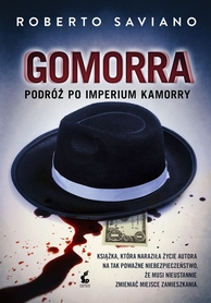 GOMORRA PODRÓŻ DO IMPERIUM KAMORRY wyd. SONIA DRAGA