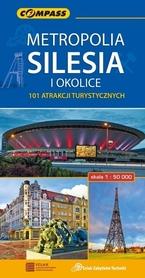 METROPOLIA SILESIA I OKOLICE 101 ATRAKCJI TURYSTYCZNYCH mapa turystyczna 1:50 000 COMPASS 2017