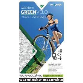 GREEN VELO cz.2 woj. WARMIŃSKO-MAZURSKIE cz. WSCHODNIA mapa tras rowerowych EUROPILOT 2017