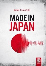 MADE IN JAPAN Rafał Tomański wyd. BEZDROŻA