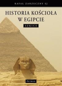 HISTORIA KOŚCIOŁA W EGIPCIE wyd. PETRUS