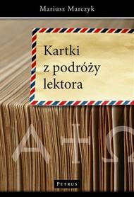 KARTKI Z PODRÓŻY LEKTORA Mariusz Marczyk wyd. PETRUS