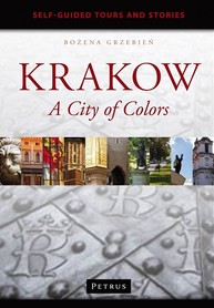 KRAKOW A CITY OF COLORS self-guided tours and stories wyd. PETRUS