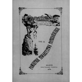 PAMIĘTNIK TOWARZYSTWA TATRZAŃSKIEGO TOM III rok 1878